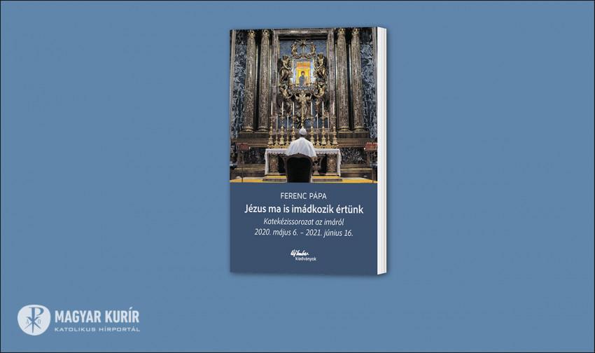 Készüljünk együtt a NEK-re és a pápalátogatásra – A Szentatya legújabb könyve fél áron kapható